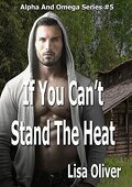 Alpha et Omega, Tome 5 : If You Can't Stand The Heat