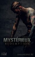 Mystérieux, Tome 3 : Rédemption