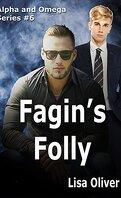 Alpha et Omega, Tome 6 : Fagin's Folly