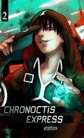 Chronoctis Express, Tome 2