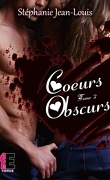 Coeurs écorchés, Tome 2 : Coeurs obscurs