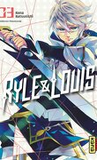 Ryle & Louis, Tome 3
