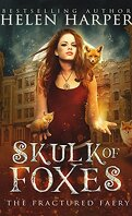 Super Madrona, Tome 3: Skulk of Foxes