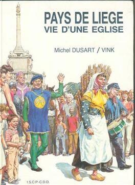 Couverture du livre : Pays de Liège - Vie d'une Eglise