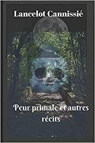Couverture du livre : Peur primale et autres récits