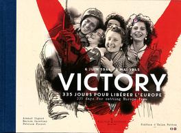 Couverture du livre : Victory 355 jours pour libérer l'Europe