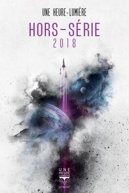 Couverture du livre : Hors-série Une Heure-Lumière 2018