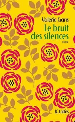 Couverture du livre : Le Bruit des silences