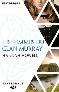 Couverture de Les Femmes du clan Murray - L'Intégrale
