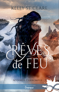 Accords corrompus, Tome 3 : Rêves de feu