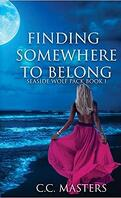 Seaside Wolf Pack, Tome 1: Finding Somewhere To Belong