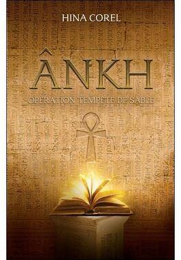 Couverture du livre : Ânkh, tome 1 : Opération tempête de sable