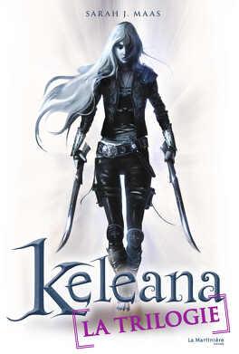 Couverture du livre : Keleana - La trilogie