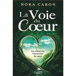 Couverture du livre : La voie du coeur