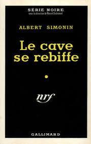 Couverture du livre : Le cave se rebiffe