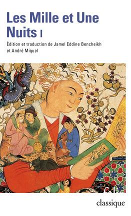 Couverture du livre : Les Mille et Une Nuits, Tome 1