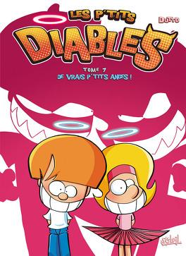 Couverture du livre : Les P'tits Diables, Tome 7 : De vrais p'tits anges !