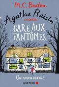 Agatha Raisin enquête, Tome 14 : Gare aux fantômes