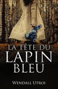 La Tête du lapin bleu