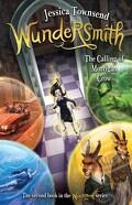 Nevermoor, Tome 2 : Wundersmith The Calling of Morrigan Crow