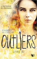The Outliers, Tome 3 : The Collide