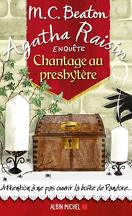 Agatha Raisin enquête, Tome 13 : Chantage au presbytère