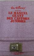 Le Manuel Géant des Castors Juniors