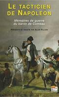 Le tacticien de Napoléon : Mémoires de guerre du Baron de Comeau