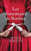 Les domestiques de Berthier tome 1: Premières amours