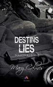 Marshals, Tome 3 : Destins liés