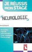 Neurologie : vocabulaire, objectifs, soins infirmiers, fiches techniques, pharmacologie