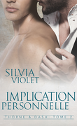 Thorne and Dash, Tome 2 : Implication personnelle