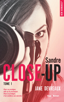 Couverture du livre : Close-Up, Tome 1 : Indomptable Sandre