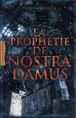 Couverture du livre : La Prophétie de Nostradamus