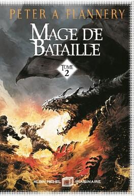 Couverture du livre : Mage de bataille, Tome 2