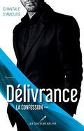 Délivrance, Tome 2 : La confession