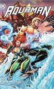 Aquaman (Volume 8): Out of Darkness