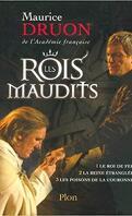 Les Rois maudits, Intégrale 1 : Le Roi de fer - La Reine étranglée - Les Poisons de la couronne