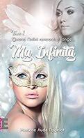 My infinity tome 1 : Quand l'infini rencontre l'ange
