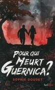 Pour qui meurt Guérnica ?