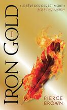 Red Rising, Tome 4 : Iron Gold - Partie 1