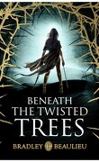 Sharakhaï, Tome 4 : Beneath the Twisted Trees