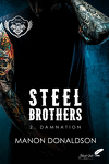 couverture Steel Brothers, Tome 2 : Damnation