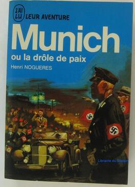 Couverture du livre : Munich ou la drôle de paix