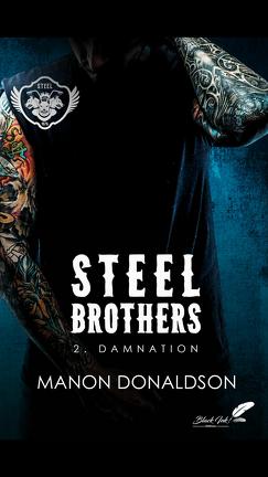 Couverture du livre : Steel Brothers, Tome 2 : Damnation