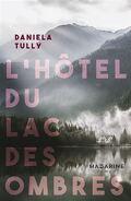 L'hôtel du lac des ombres