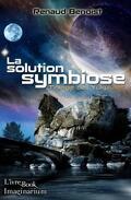 La solution symbiose