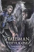 Le Talisman de Paeyragone, tome 3 : Les Ténèbres de Locle