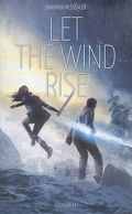 Sky Fall, Tome 3 : Let the Wind Rise