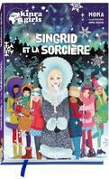 Kinra Girls, Hors-Série : Singrind et la Sorcière